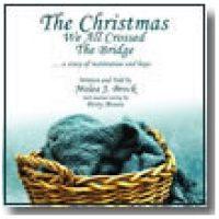the-christmas-we-all-crossed-the-bridge-1311795157-jpg